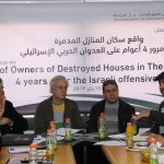 "PCHR Organizes Workshop Titled as ""Reality of Owners of Houses Destroyed in the Gaza Strip 4 Years after the Israeli Offensive"""