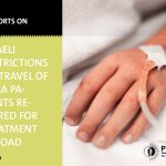 Israeli Restrictions on Travel of Gaza Patients Referred for Treatment Abroad