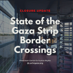 State of the Gaza Strip Border Crossings (01 – 31 May 2020)
